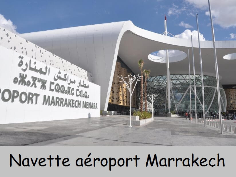 Navette aéroport Marrakech